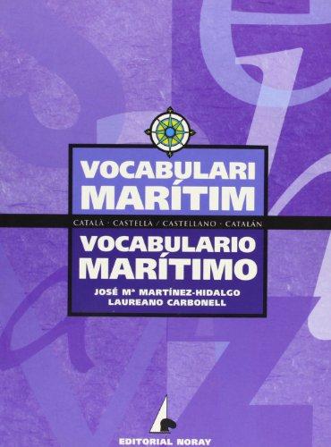 Vocabulario marítimo: Catalán-Castellano/Castellano-Catalán