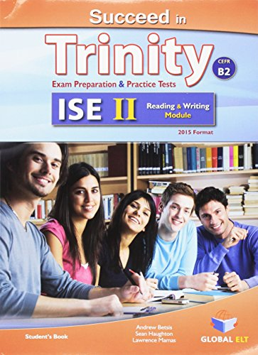 Succeed in Trinity-ISE 2. Reading-writing. Student's book. Con espansione online. Per le Scuole superiori