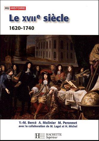 Le XVIIe siècle 1620-1740 : De la Contre-Réforme aux Lumières par Yves-Marie Bercé