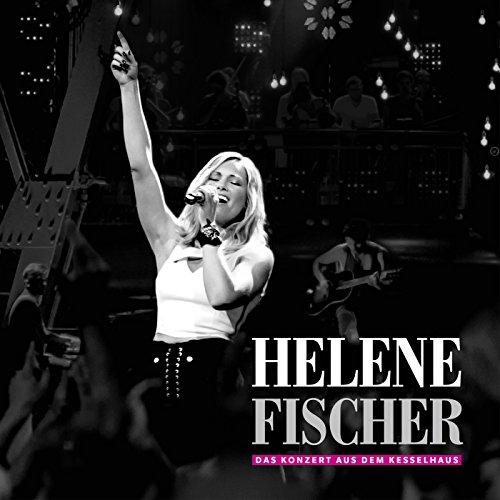 MP3-Cover 'Helene Fischer - Das Konzert aus dem Kesselhaus' von Helene Fischer