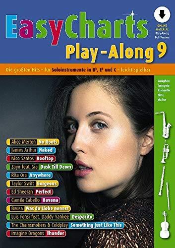 Easy Charts Play-Along: Die größten Hits spielerisch leicht gesetzt. Band 9. C/Eb/Bb-Instrument. Ausgabe mit verschiedenen Online-Materialien. (Music Factory)