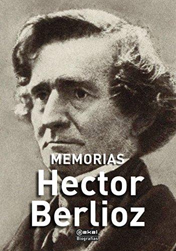 Memorias (Biografías nº 4) eBook: Héctor Berlioz, Enrique García ...