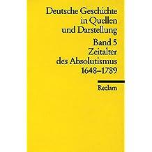 Deutsche Geschichte 5 in Quellen und Darstellungen.