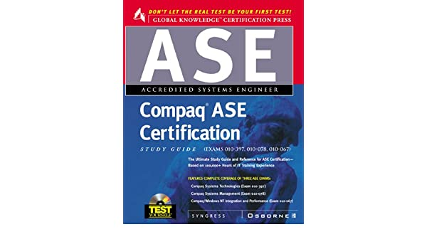 Buy Compaq ASE Certification Study Guide (Exams 10-056, 10