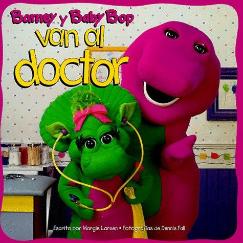Barney y Baby Bop Van Al Doctor (Barney en Esta Serie)