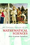 The Fontana History of the Mathematical Sciences (Fontana history of science)