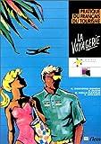 Image de LA VOYAGERIE. Pratique du français du tourisme
