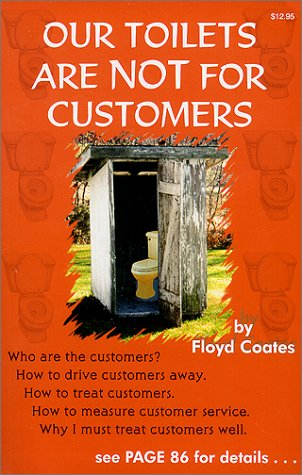 Title: Our Toilets Are Not For Customers