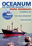 OCEANUM, das maritime Magazin SPEZIAL Bremen + Bremerhaven medium image