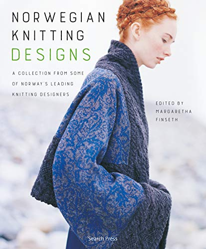 Norwegian Knitting Designs: A Collection from Some of Norway's Leading Knitting Designers -