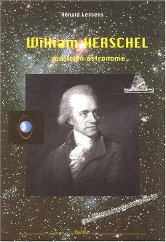 William Herschel (1738-1822) musicien astronomie