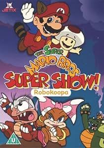 Super Mario Bros: Super Show! Robokoopa [DVD]: Amazon.co