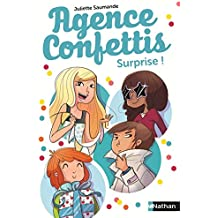 Agence Confettis (2) : Surprise !