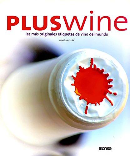 Plus wine por Miquel Abellán
