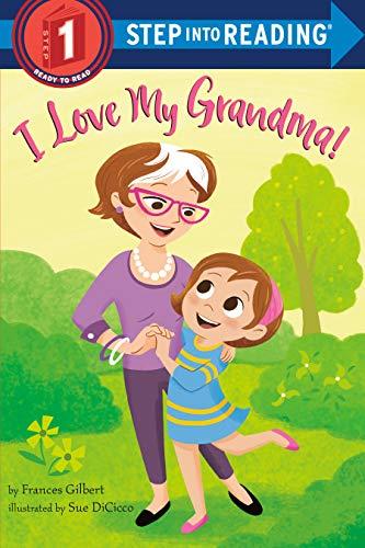 I Love My Grandma! (Step into Reading) (English Edition)