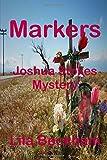 Markers: Volume 3 (Joshua Stokes Mysteries)
