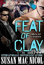 Feat of Clay (Men of London Book 4) (English Edition)
