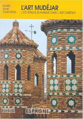 L'art Mudéjar. L'esthétique islamique dans l'art chrétien, Exposition Musée sans frontières