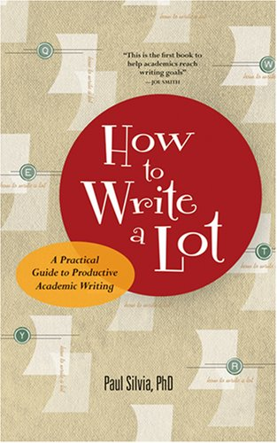 how-to-write-a-lot-a-practical-guide-to-productive-academic-writing-lifetools-books-for-the-general-