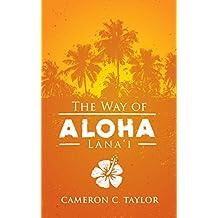 The Way of Aloha: Lanai (English Edition)