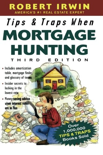 Tips & Traps When Mortgage Hunting, 3/e (Tips and Traps)