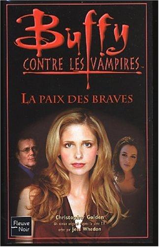 Buffy, numéro 39 : La Paix des braves