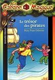 La Cabane magique, tome 4 - Le Trésor des pirates