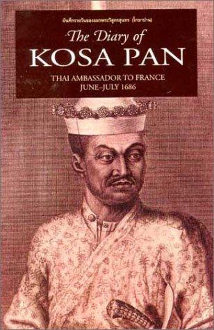 The Diary of Kosa Pan: Thai Ambassador to France, June-July 1686