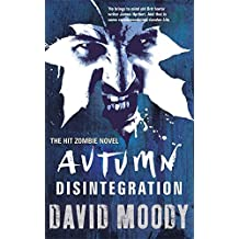 Autumn: Disintegration by David Moody (2011-12-29)