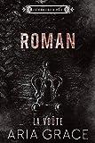 La Voûte ; Roman (Les hommes de la voûte t. 7)