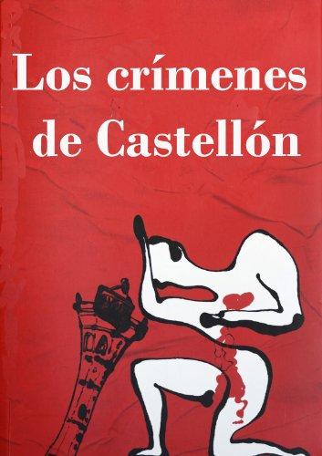 Los crímenes de Castellón (Las plumas negras nº 1) por Juan Carlos Enrique Forcada