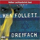 Dreifach: Lesung (Lübbe Audio) - Ken Follett