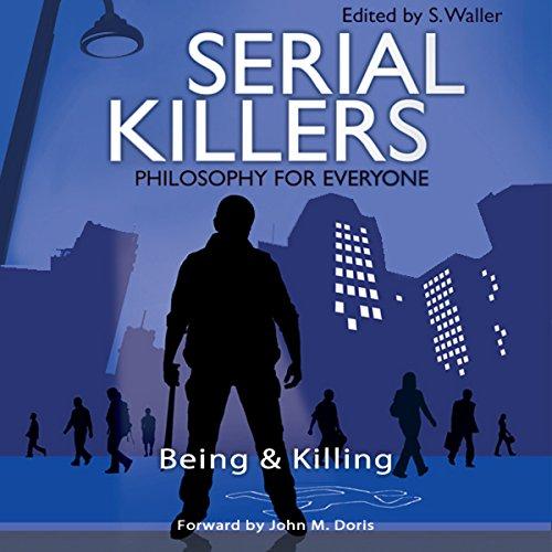 Serial Killers - Philosophy for Everyone  Audiolibri