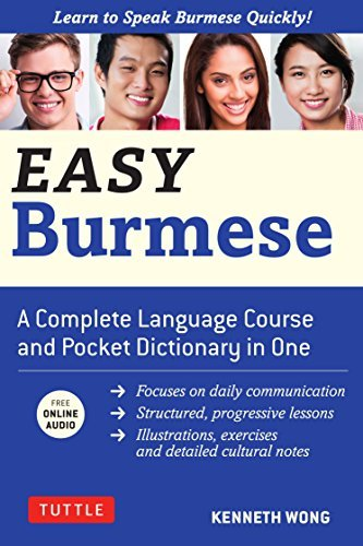 Easy Burmese: Learn to Speak Burmese Quickly (Fully Romanized, Free Online Audio and English - Burmese & Burmese - English Dictionary) (Easy Language Series) (English Edition)