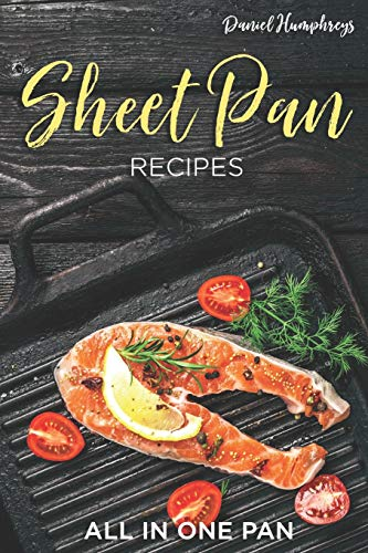 Sheet Pan Recipes: All in One Pan Holiday Cookie Pan