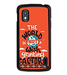 Fuson The World Wish Grant Designer Back Case Cover for LG Google Nexus 4 E960 (Love Quotes Inspiration Emotion Care Fun Funny)
