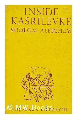 Inside Kasrilevke (Schocken Library)