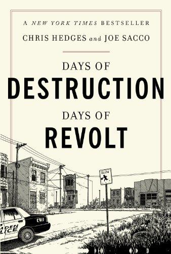 Days of Destruction, Days of Revolt (English Edition) por Chris Hedges