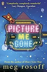 Picture Me Gone by Meg Rosoff (2014-03-06)