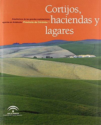 Cortijos, Haciendas Y Lugares - Provincia De Cordoba (2 Vols.) por Aa.Vv.