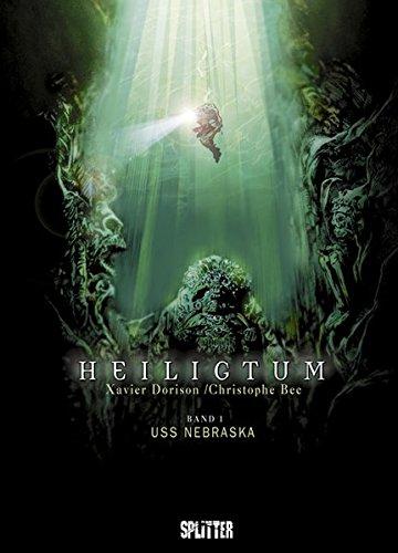 Heiligtum. Band 1: USS Nebraska