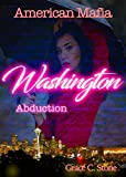 American Mafia: Washington Abduction