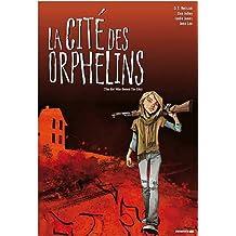 La Cité des Orphelins (The Girl who Owned a City)