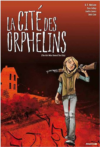 La Cité des Orphelins (The Girl who Owned a City)