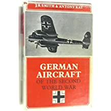 German Aircraft Of The Second World War. With Drawings By E. J. Creek