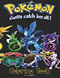 Pokemon Go Gotta Catch Em All Children's Coloring Book