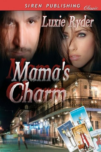 Mama's Charm (Siren Publishing) Cover Image