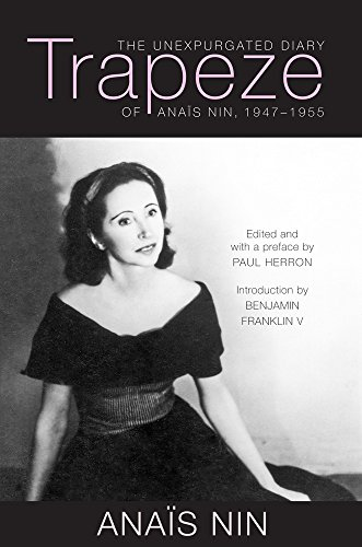 Trapeze: The Unexpurgated Diary of Anaïs Nin, 1947-1955