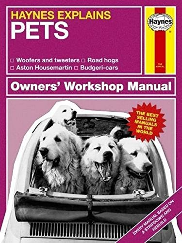 Pets (Haynes Explains) (Haynes Manuals)