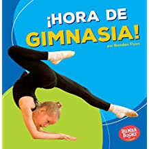 ¡hora de Gimnasia! (Gymnastics Time!) (Bumba Books en Español—¡hora de deportes! / Sports Time!)